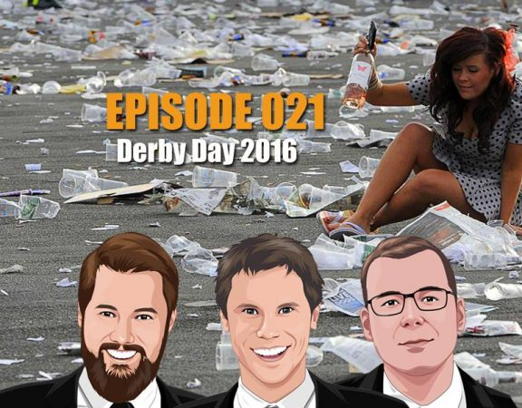 ep-021-the-ultimate-mug-punters-derby-day-guide-2016