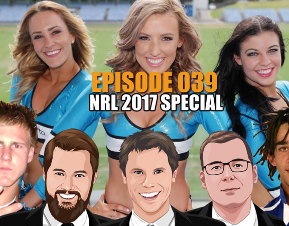 Ep 039 - HUGE NRL Season Preview Including Several Surprises PLUS Cricket, Racing and More