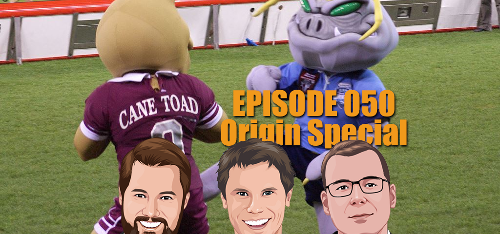 Ep 050 - Massive State of Origin 2017 Preview with Proposed Team Lists