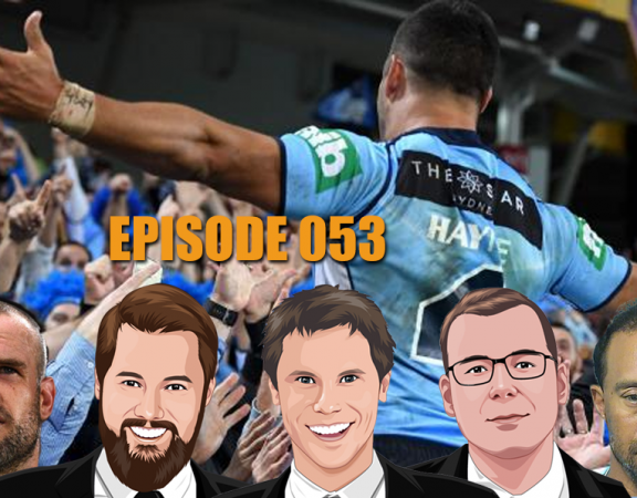 Ep 053 - We Are Almost LIVE From Caxton Street With Another Origin Special