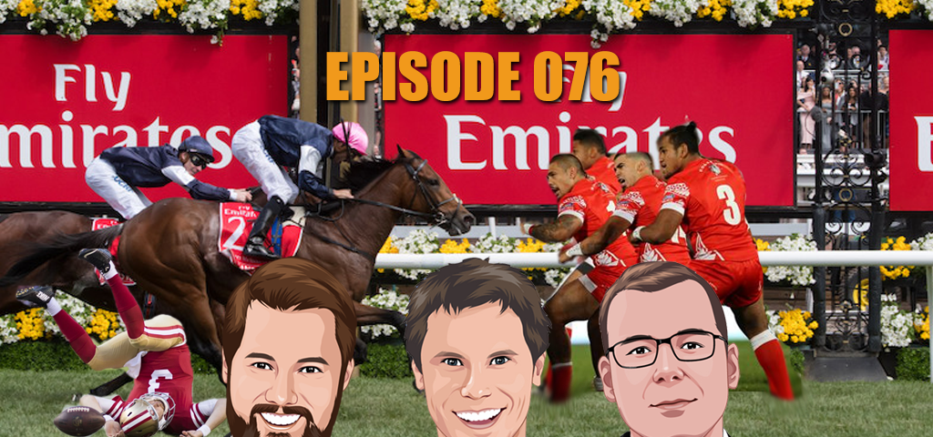 Ep 076 - More Spring Racing Tips Than Drunk Punters On Cup Day