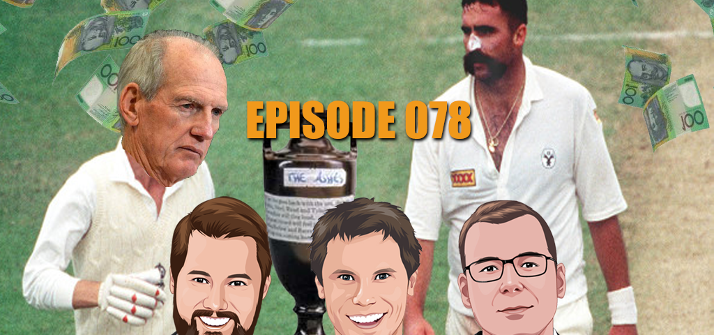 Ep 078 - Hot Tips for the Ashes, NFL, Golf, Soccer, League, Racing and MORE!